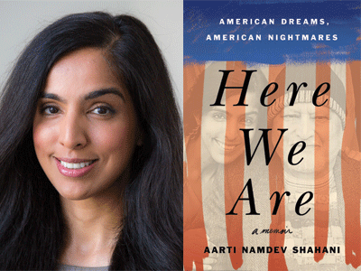 Aarti Namdev Shahani author photo and Here We Are cover image