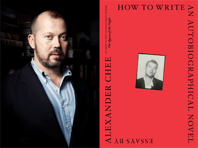 Alexander Chee author photo and How to Write and Autobiographical Novel cover image