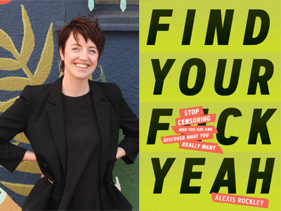Alexis Rockely author photo and Find Your Fu*ckyeah cover image