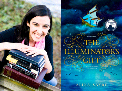 Alina Sayre author photo and The Illuminator's Gift cover image