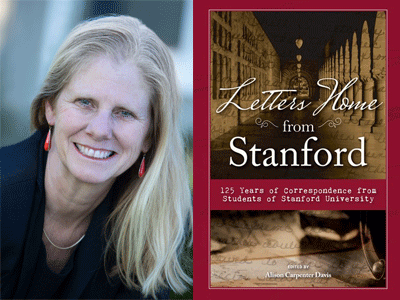 Alison Carpenter Davis author photo and Letters Home from Stanford cover image