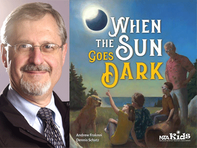 Andrew Fraknoi author photo and When the Sun Goes Dark cover image