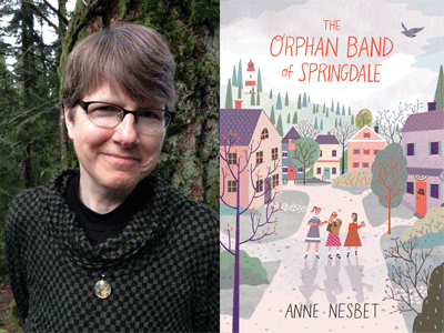 Anne Nesbet author photo and The Orphan Band of Springdale cover image