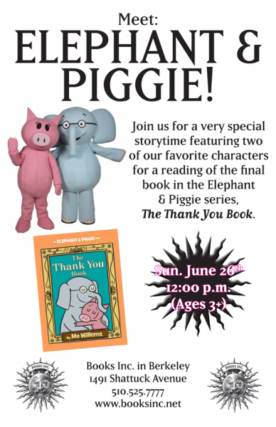 Elephant and Piggie Event Poster June 26th 12 pm Berkeley