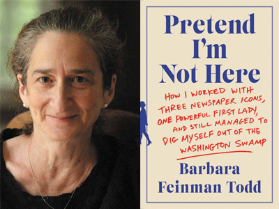 Barbara Feinman Todd author phot and Pretend I'm Not Here cover image
