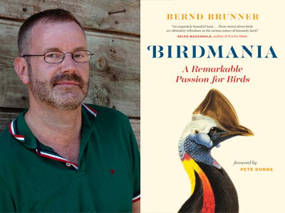 Bernd Brunner author photo and Birdmania cover image