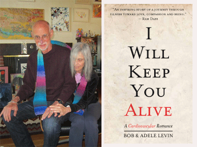 Bob and Adele Levin photo and I Will Keep You Alive cover image
