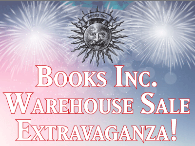 Books Inc. Warehouse Sale Extravaganza announcement