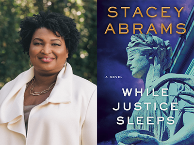 Stacey Abrams author photo and While Justice Sleeps cover image