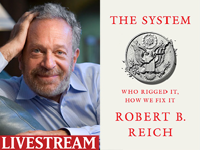 Robert Reich author photo and The System cover image