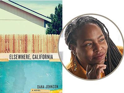 Elsewhere California cover image and Dana Johnson author photo