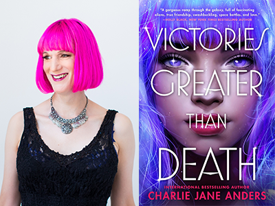 Charlie Jane Anders author photo and Victories Greater Than Death cover image