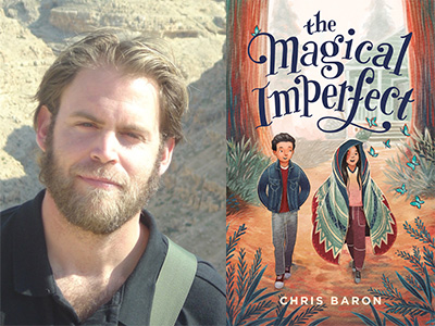 Chris Baron author photo and The Magical Imperfect cover image