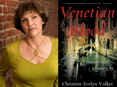 Christine Evelyn Volker author photo and Venetian Blood cover image