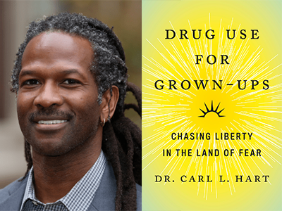 Carl Hart author photo and Drug Use for Grown-Ups cover image