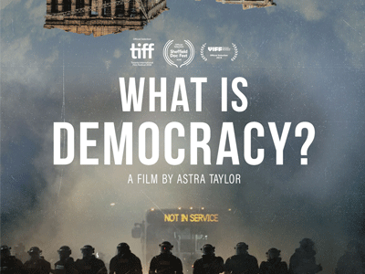 Astra Taylor: What is Democracy? @ Nourse Theater