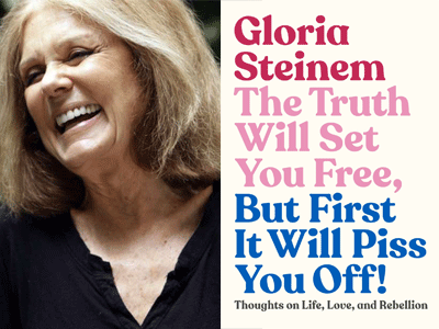 Gloria Steinem author photo and The Truth Will Set You Free cover image