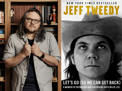 Jeff Tweedy author photo and Let's Go cover image