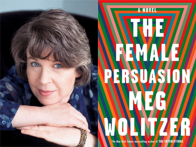 Meg Wolitzer author photo and The Female Persuasion cover image