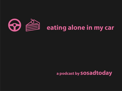 eating alone in my car banner