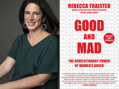 Rebecca Traister author photo and Good and Mad cover image