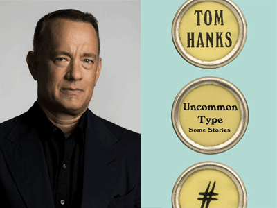 Tom Hanks author photo and Uncommon Type cover image