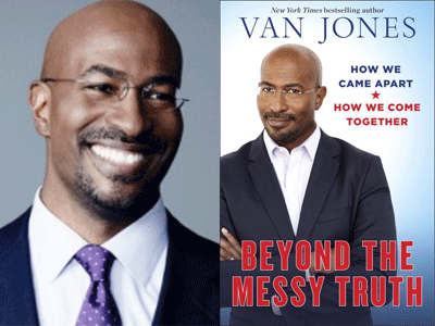 Van Jones author photo and Beyond the Messy Truth cover image