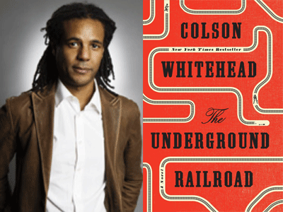 Colson Whitehead author photo & The Underground Railroad cover image