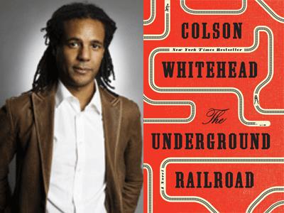 Colson Whitehead author photo & The Underground Railroad cover image