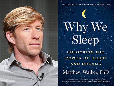 Matt Walker author photo and Why We Sleep cover image