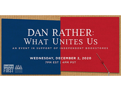 Dan Rather What Unites Us banner