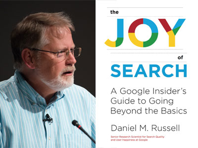 Daniel M. Russell author phtoo and The Joy of Search cover image