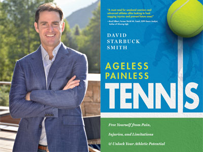 David Starbuck Smith author photo and Ageless Painless Tennis cover image