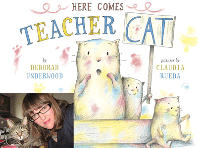 Deborah Underwood author photo and Here Comes Teacher Cat cover image