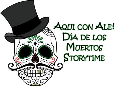 Dia de los Muertos Storytime banner