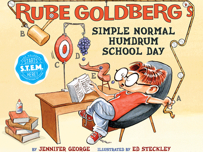Rube Goldberg Simple Normal Humdrum School Day cover image