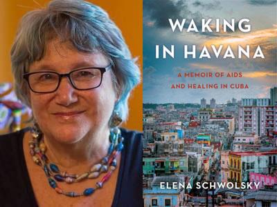 Elan Schwolsky author photo and Waking in Havana cover image
