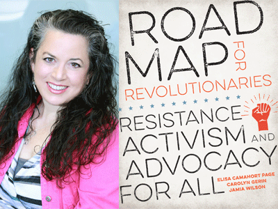 Elisa Camahort Page author photo and Road Map for Revolutionaries cover image