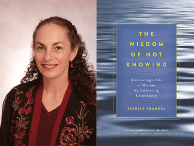 Estelle Frankel author photo and The Wisdom of Not Knowing cover image