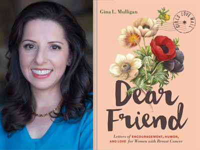 Gina L. Mulligan author photo and Dear Friend cover image