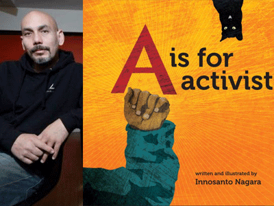 Innosanto Nagara author photo and A is for Activist cover image