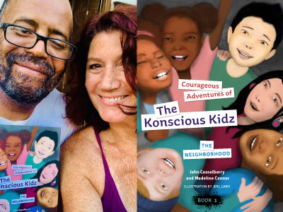 John Casselberry and Madeline Connor author phot and The Konscious Kidz