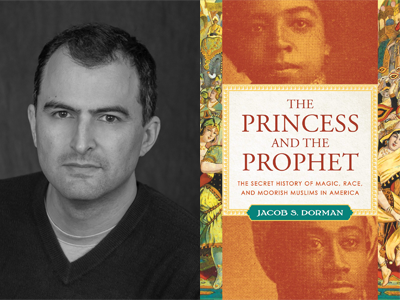 Jacob S Dorman author photo and The Princess and the Prophet cover image