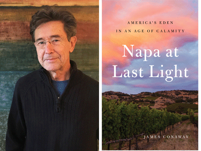 James Conaway author photo and Napa at Last Light cover image