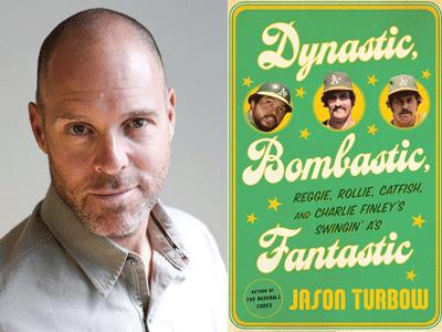 Jason Turbow author photo and Dynamic, Bombastic, Fantastic cover image