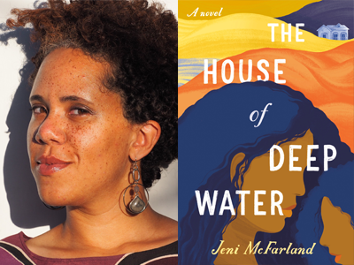 Jeni McFarland author photo and The House of Deep Water cover image
