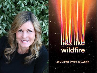 Jennifer Lynn Alvarez author photo and Lies Like Wildfire cover image