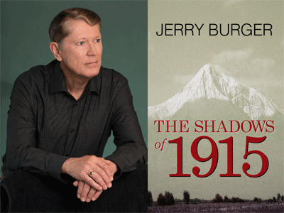 Jerry Burger author photo and The Shadows of 1915 cover image