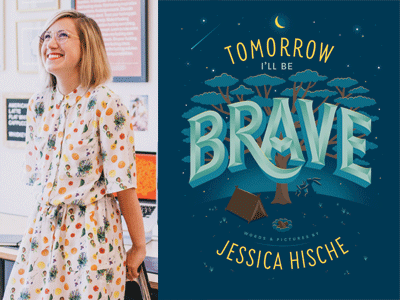 Jessica Hische author photo and Tomorrow I'll Be Brave cover image