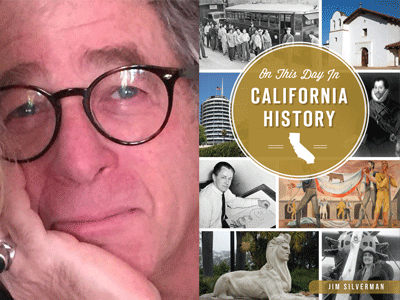 Jim Silverman author photo and This Day in California History cover image